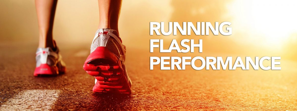 Running Flash Perdormance